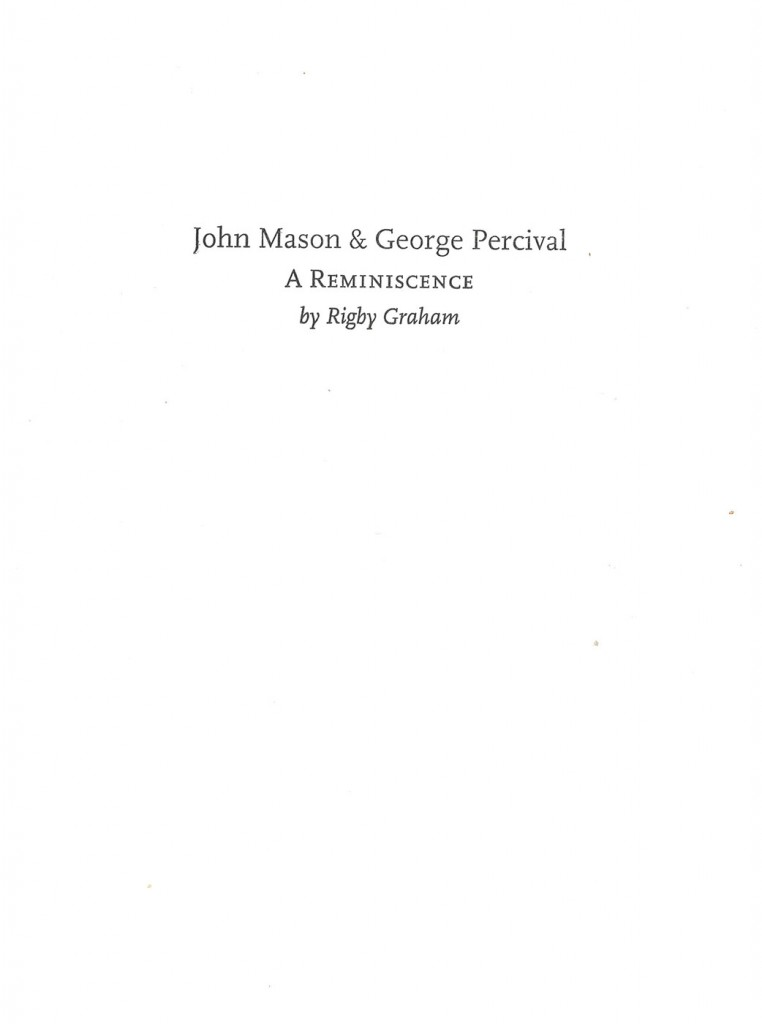 John Mason and George Percival, A Reminiscence.