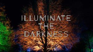 Illuminate the Darkness graphic